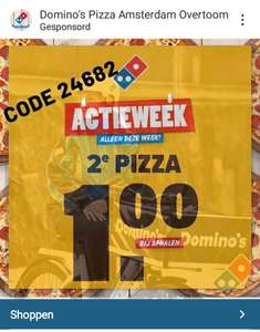 2de Pizza €1 [Domino's Pizza][lokaal]