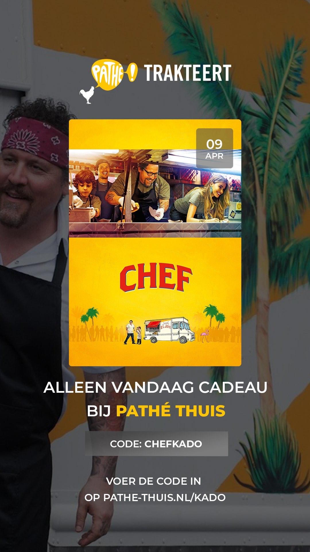 Gratis 'Chef' - Film 4/23 - Pathé Trakteert