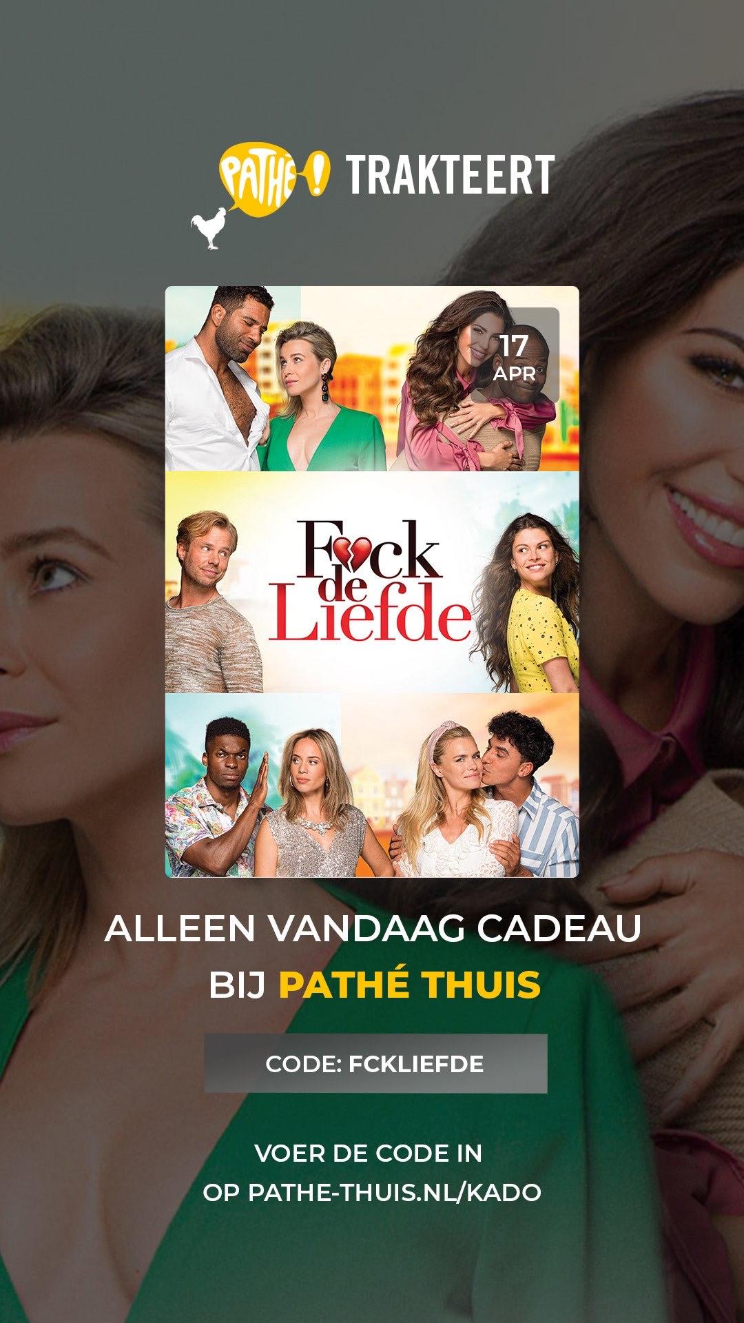 Gratis 'F*ck de Liefde' - Film 12/23 - Pathé Trakteert