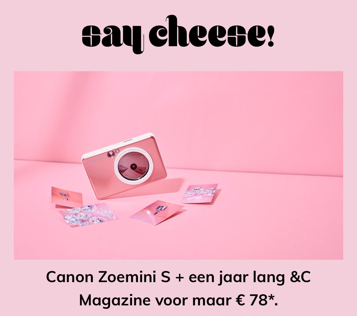 Canon Zoemini S + &C (Chantal Janzen) abonnement