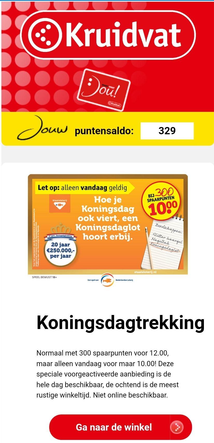 Koningsdaglot €10 + 300 punten @ Kruidvat (in de winkel)
