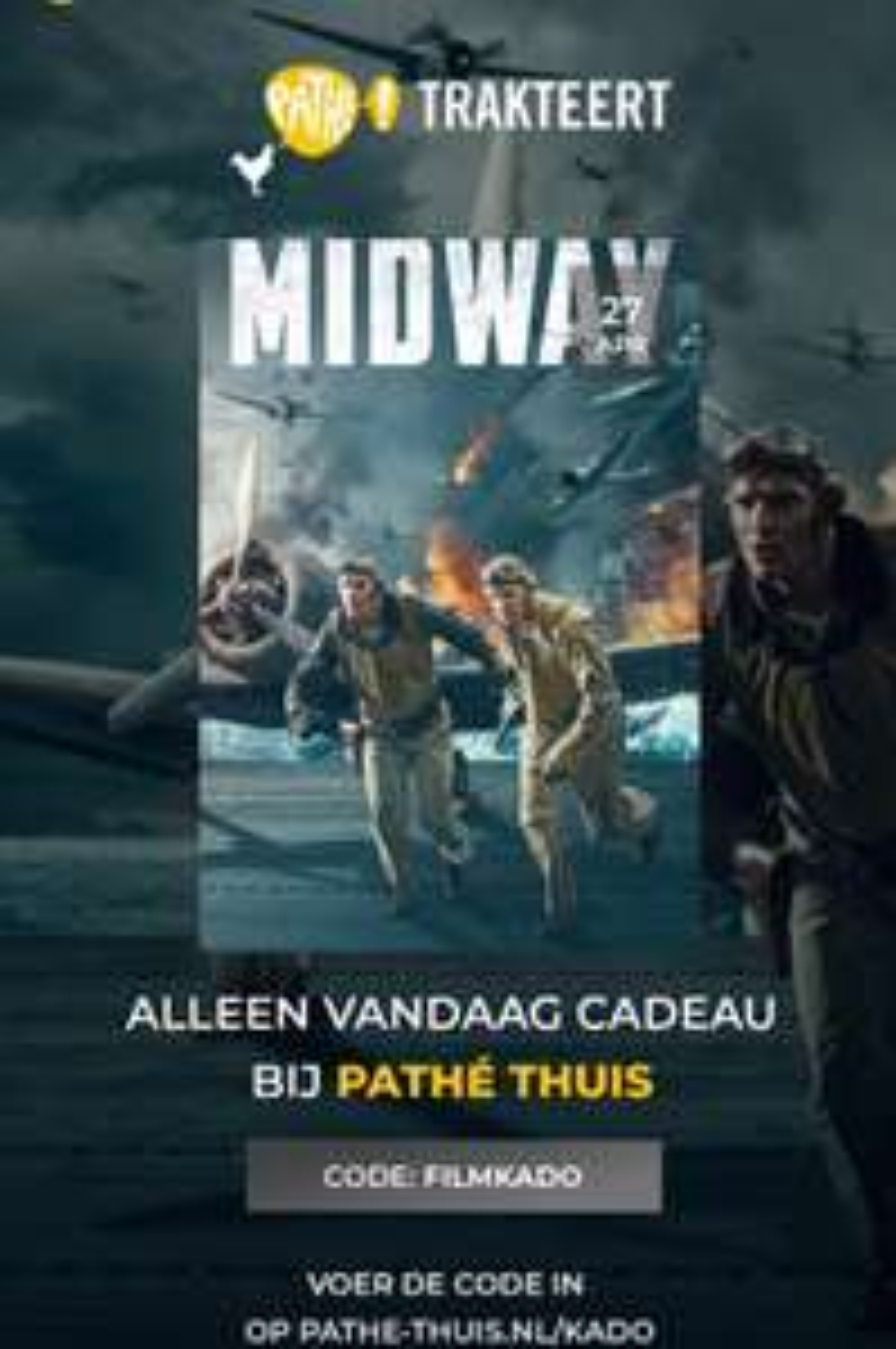 Gratis 'Midway' - Film 22/25 - Pathé Trakteert