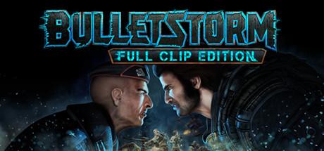 Bulletstorm: Full Clip Edition @ Steam