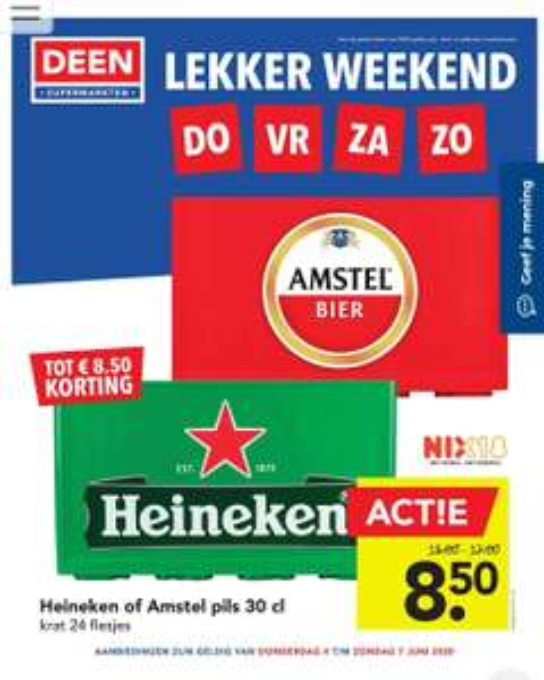 Heineken of Amstel krat 24x30cl €8,50@Deen