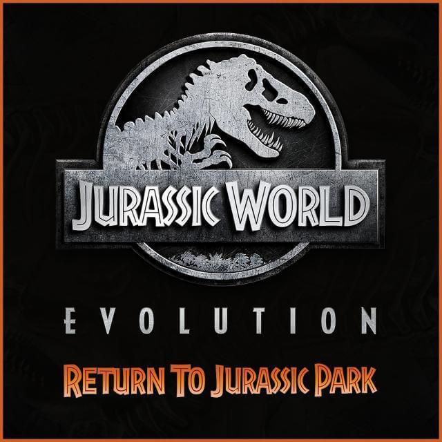 Jurassic World Evolution: Return To Jurassic Park (DLC) @ Steam