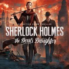 Sherlock Holmes : The Devil's Daughter (PS4) @ PSN (PS+)