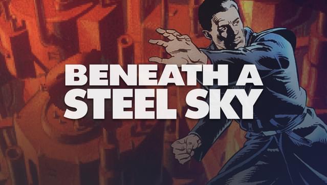 Beneath a Steel Sky [GOG.com] {gratis]