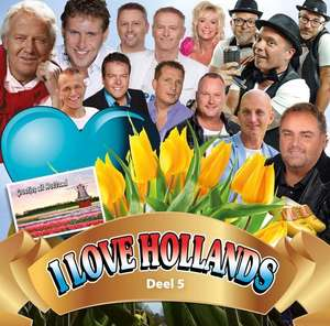 I Love Hollands Deel 5 CD @ Bol.com