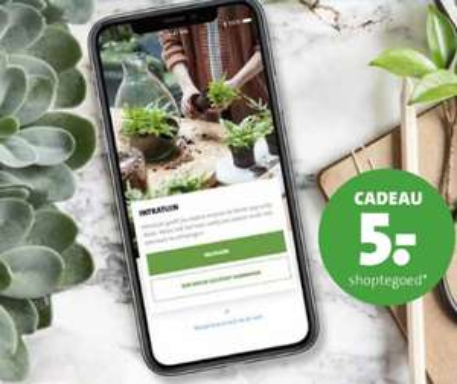€5 korting bij €25 besteding via Intratuin app