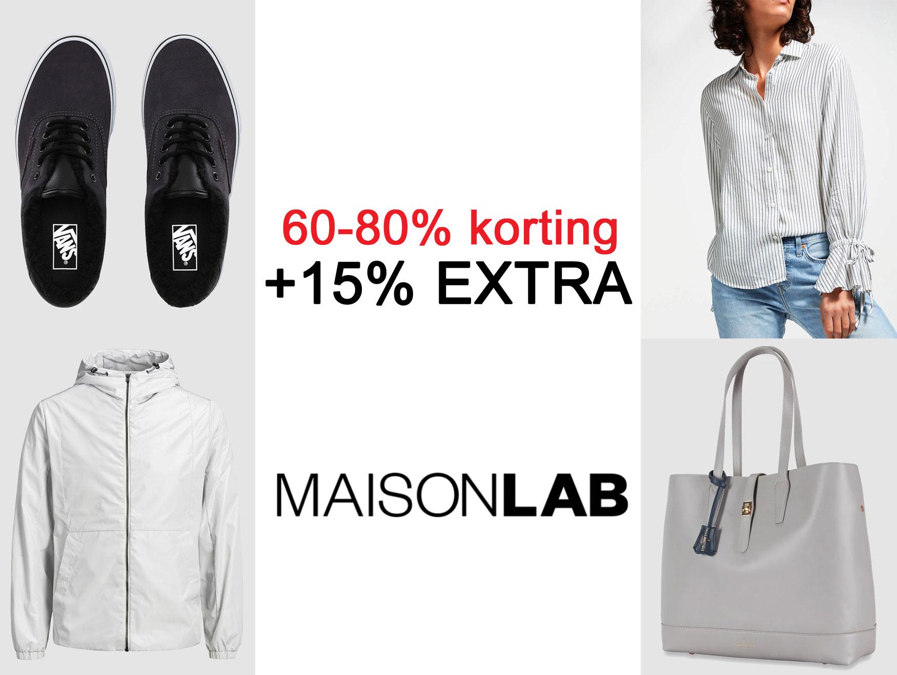 SALE tot -80% + 15% EXTRA - 17 merken @ Maison Lab