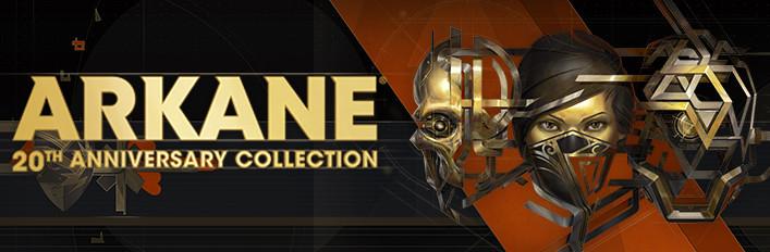 [Steam/PC] Arkane 20th Anniversary Bundle (Dishonored 1+2+DofO, Prey 2017, Arx Fatalis en Dark Messiah of Might & Magic)