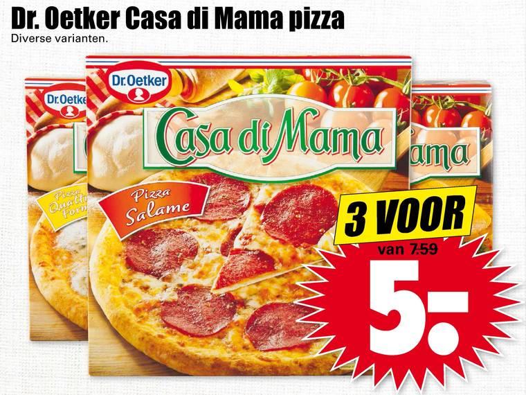 3 Dr. Oetker Casa di Mama pizza's voor €5 @ Deen / Dekamarkt