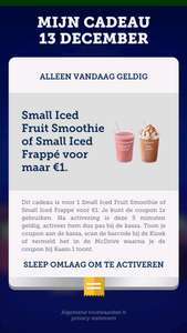 Small Iced Fruit Smoothie of Small Iced Frapè voor 1 euro!