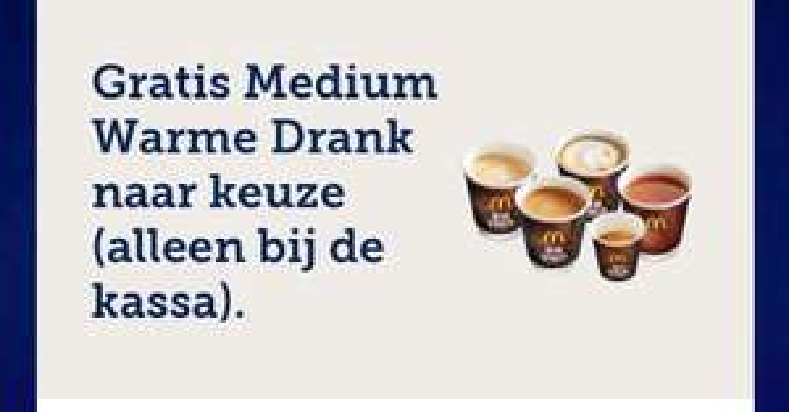 Gratis medium warme drank naar keuze!