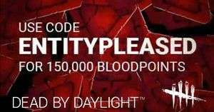 Dead By Daylight 150K Bloodpoints [Console & PC]