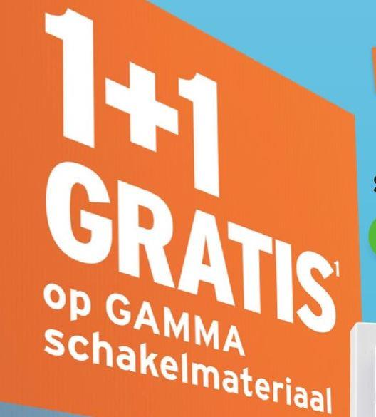Alle schakelmateriaal Gamma huismerk 1 + 1 gratis @Gamma