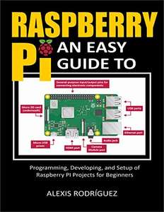 [GRATIS] eBook: Raspberry Pi: An Easy Guide to Programming, Developing, and Setup