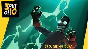 """3 out of 10, EP 5: """"The Rig Is Up! gratis"""