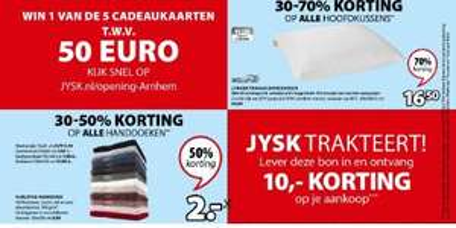 €10 korting bij besteding van €25 @ Opening Jysk De Lely Arnhem