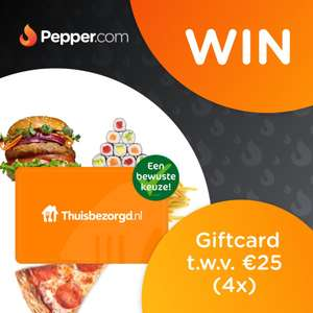 [Flash Giveaway] Win €25,- tegoed voor Thuisbezorgd!