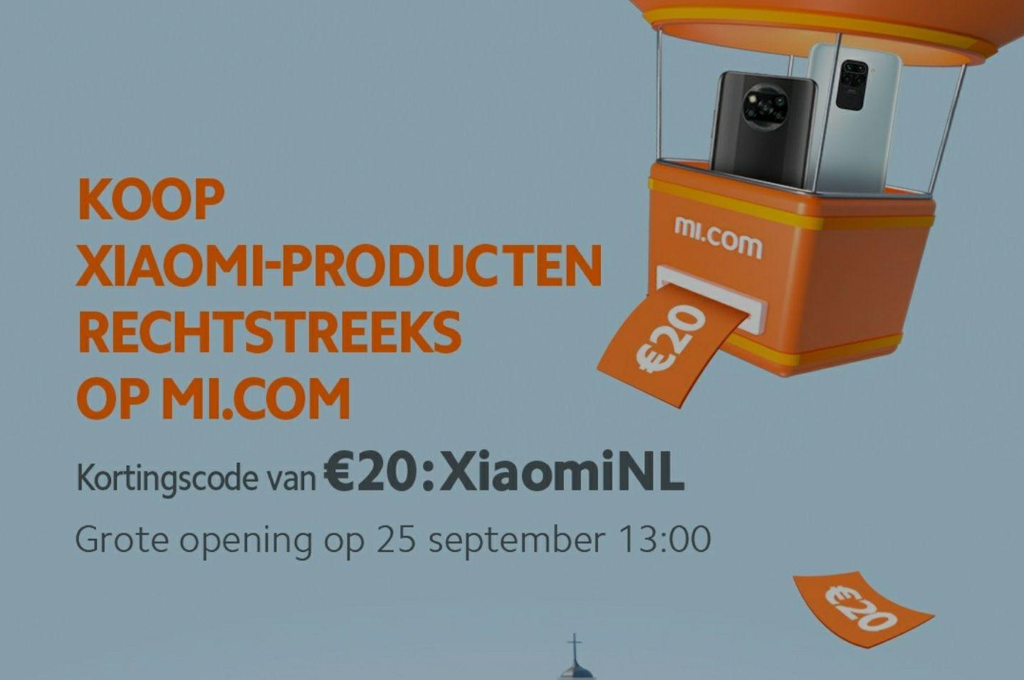 €20 korting bij opening officiële Xiaomi website in NL (Geldig op aankopen vanaf €69)