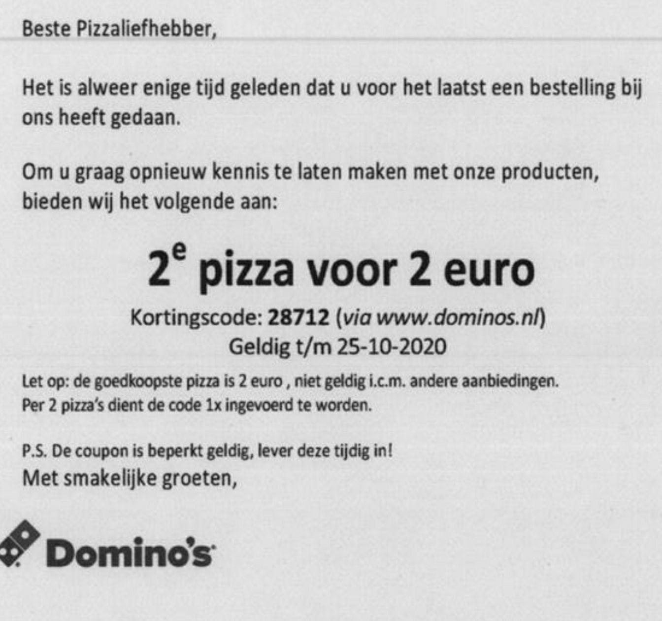 2de pizza voor 2 euro bij Dominos