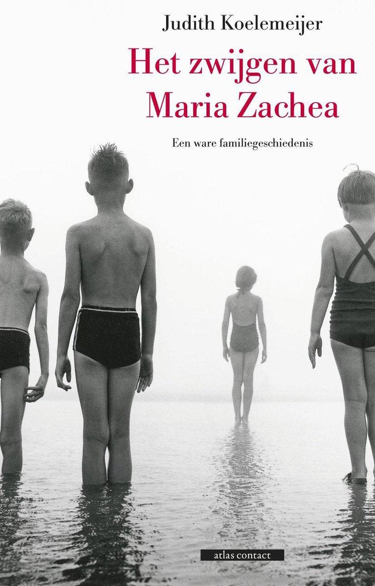 Gratis Boek 'Het zwijgen van Maria Zachea' van Judith Koelemeijer