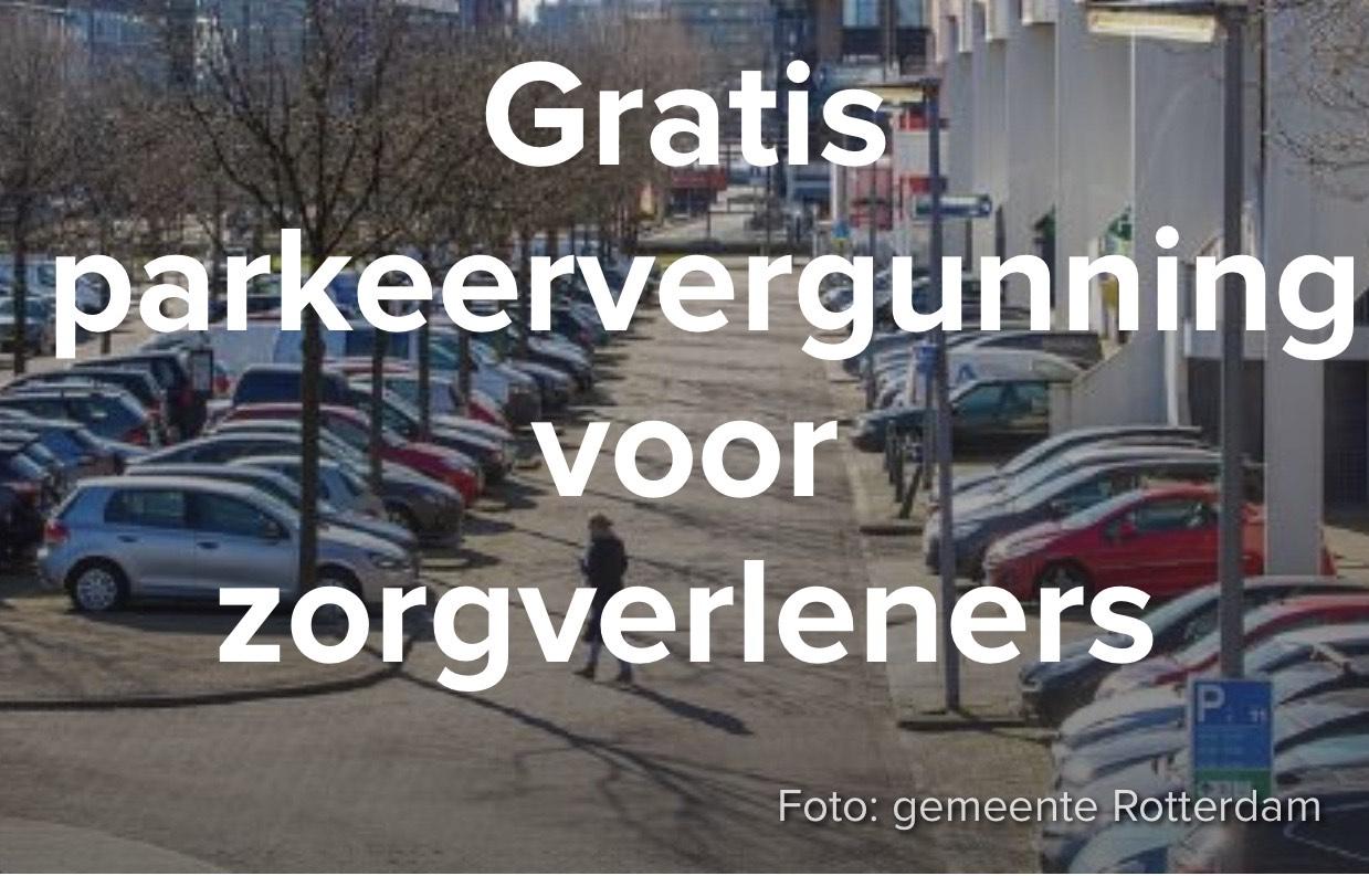 Gratis parkeervergunning voor zorgverleners in rotterdam