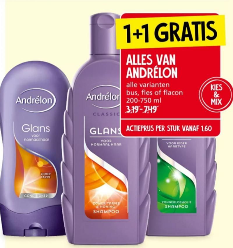 1 + 1 gratis alles van Andrélon alle varianten bus,fles of flacon 200-750 ml Jan Linders