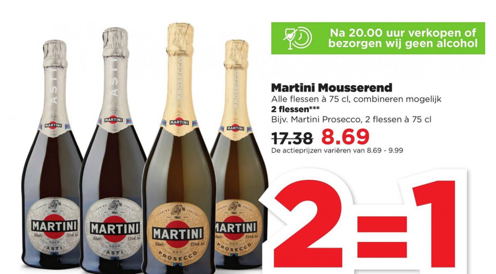Plus 2=1 Martini Mousserend alle flessen 75cl Prosecco €8,96 en Asti €9,99