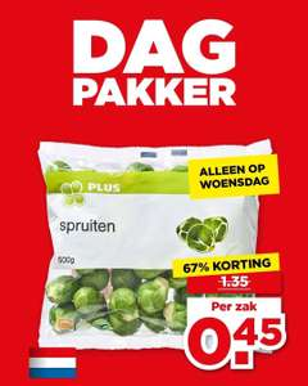 PLUS Dagpakker: Nederlandse Spruitjes 500g €0,45