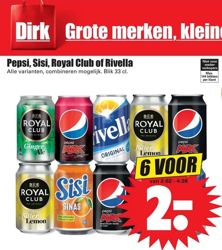 Pepsi, Sisi, Royal Club of Rivella blikjes 6 stuks voor 2 euro bij Dirk