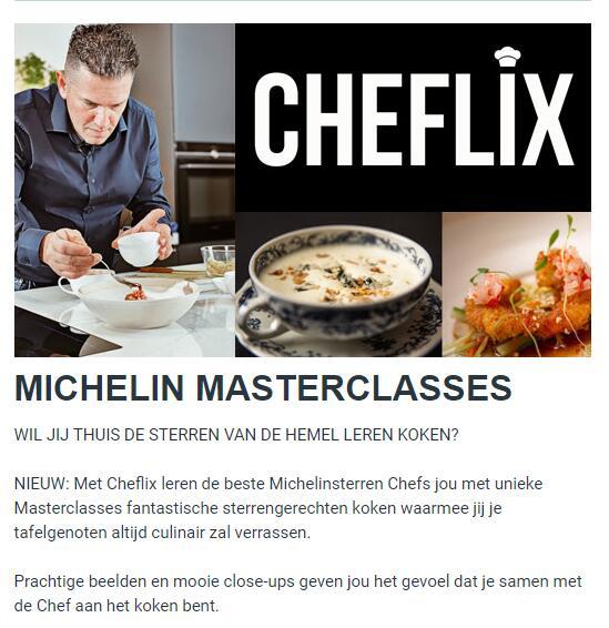 CHEFLIX Masterclasses van de beste Michelinsterren Chefs! 1 + 1 actie