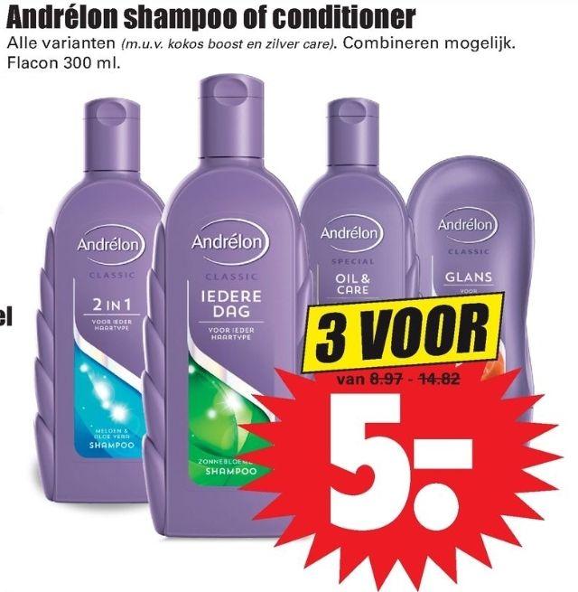 Andrélon Shampoo of Conditioner 3 voor 5 euro @ Dirk