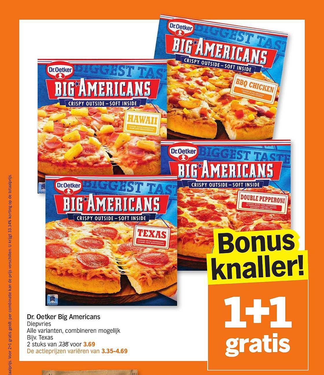 Alle Dr. Oetker Big American Pizza's 1+1 Gratis @ Albert Heijn