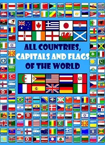 Alle landen, hoofdsteden en vlaggen van de wereld: een gids voor vlaggen van over de hele wereld - Kindle-editie nu gratis