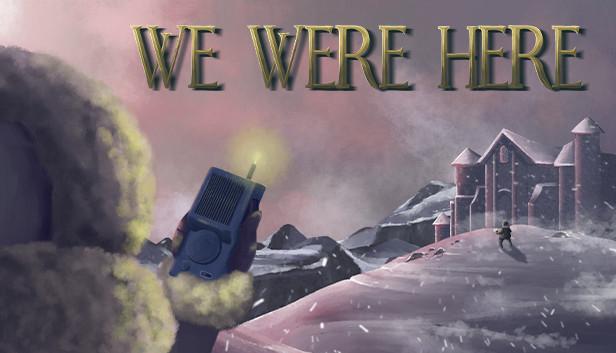 [gratis] We Were Here @steamstore