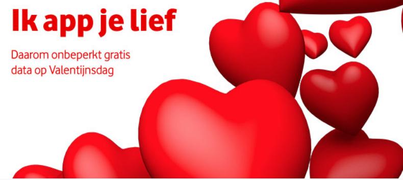 Op valentijnsdag (14 februari) onbeperkt data bij vodafone