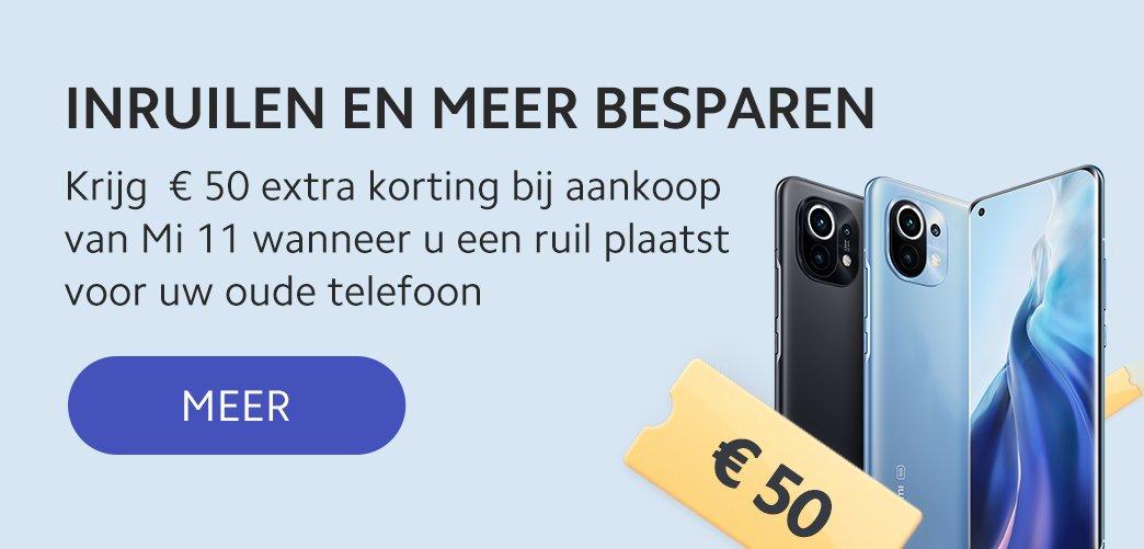 50 euro coupon voor de Mi 11 bij een inruil