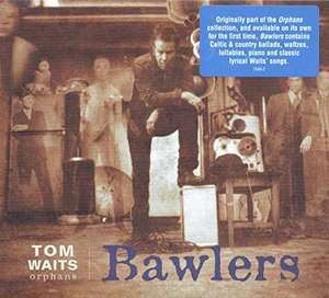 Tom Waits - Bawlers 2lp [vinyl] @ Amazon