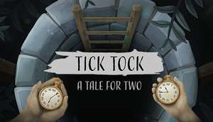 [STEAM/PC] Tick Tock: A Tale for Two @ STEAM