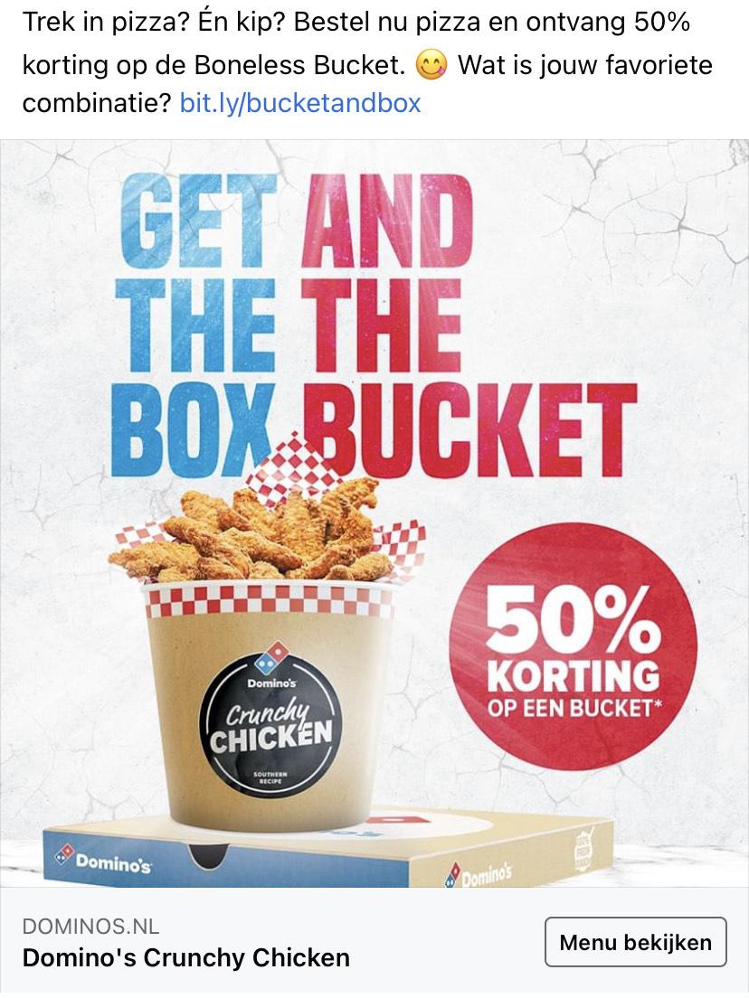 Domino's bestel een pizza en krijg 50% korting op een kip bucket