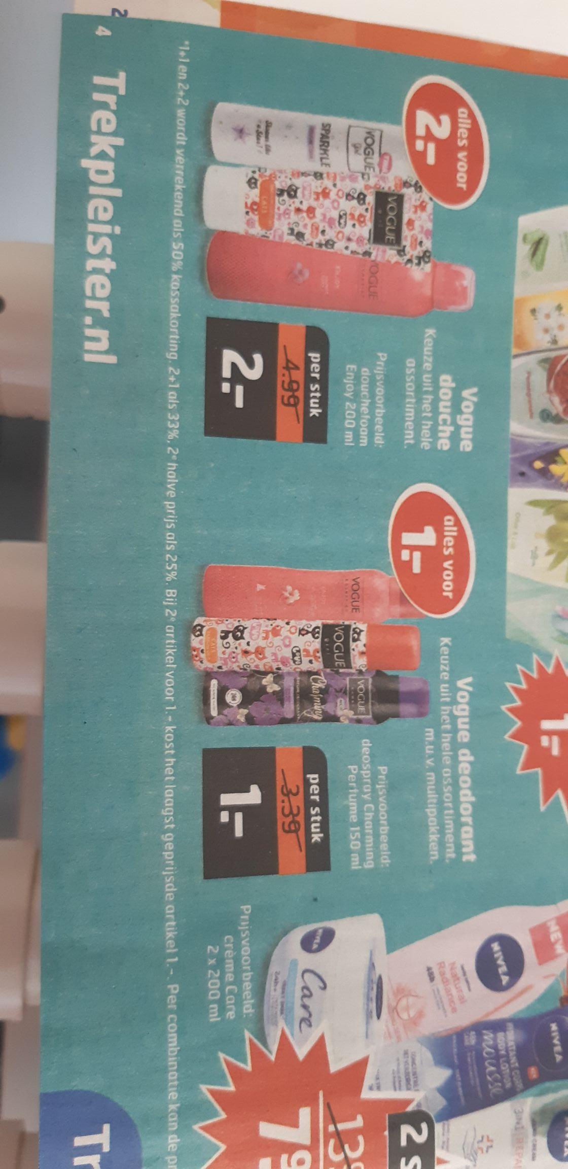 Trekpleister - Vogue deo nu alles 1€ en bijv. Vogue douche foam 2€