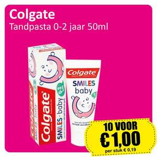 10 tubes Colgate Tandpasta 0-2 jaar €1 @ Die Grenze (alleen in de winkel)
