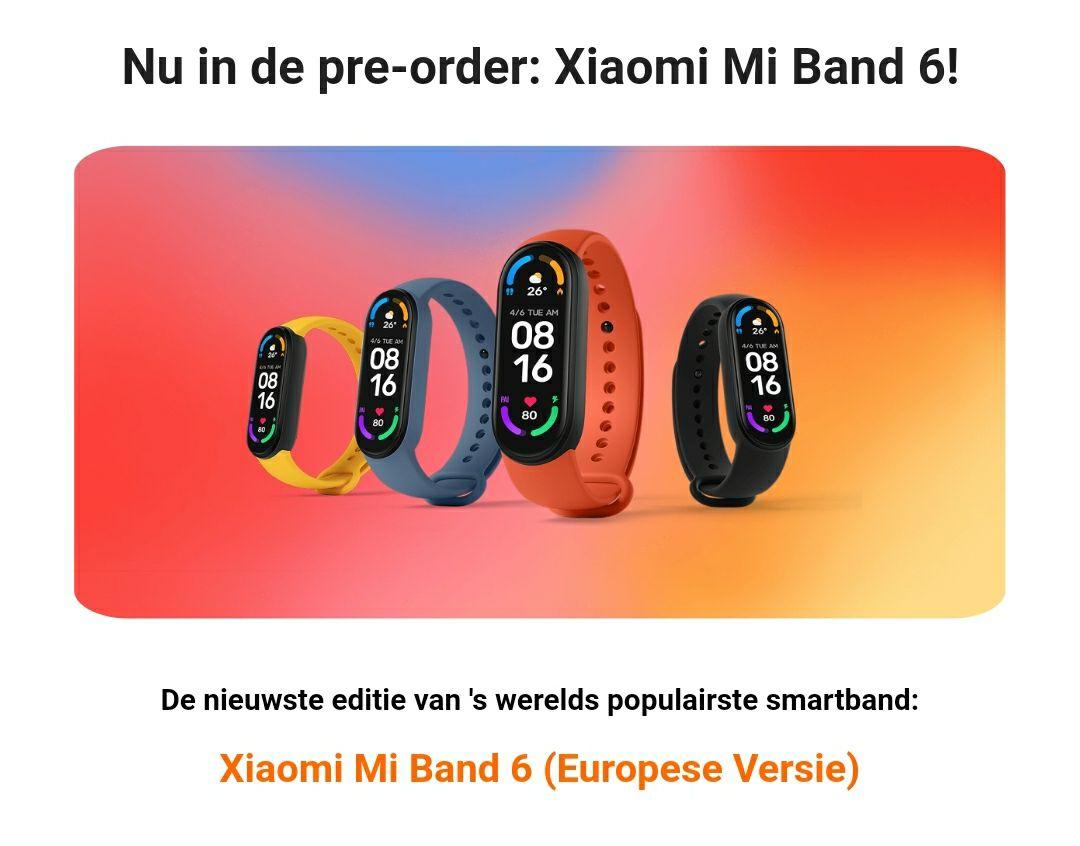 Nu pre-order Xiaomi Mi band 6 EU versie -xiaomiproducts.nl