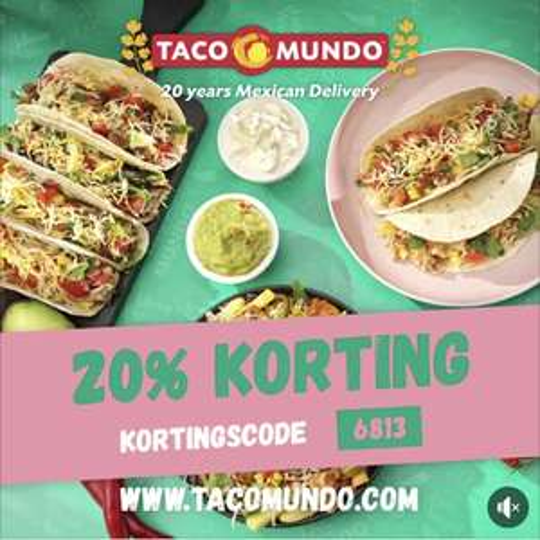 20% korting op je hele bestelling bij Taco Mundo