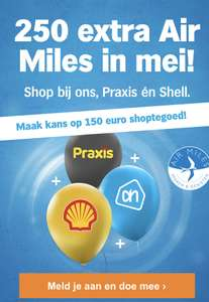 Air Miles 100 of 250 'gratis' bij besteding Ah en bijv de Shell