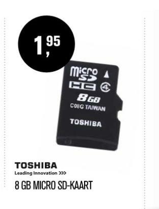 Toshiba 8GB microSD-kaart voor €1,95 @ verkooppunten deictvakman