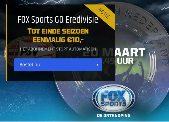 Fox Sports GO Eredivisie tot einde seizoen nu voor €10