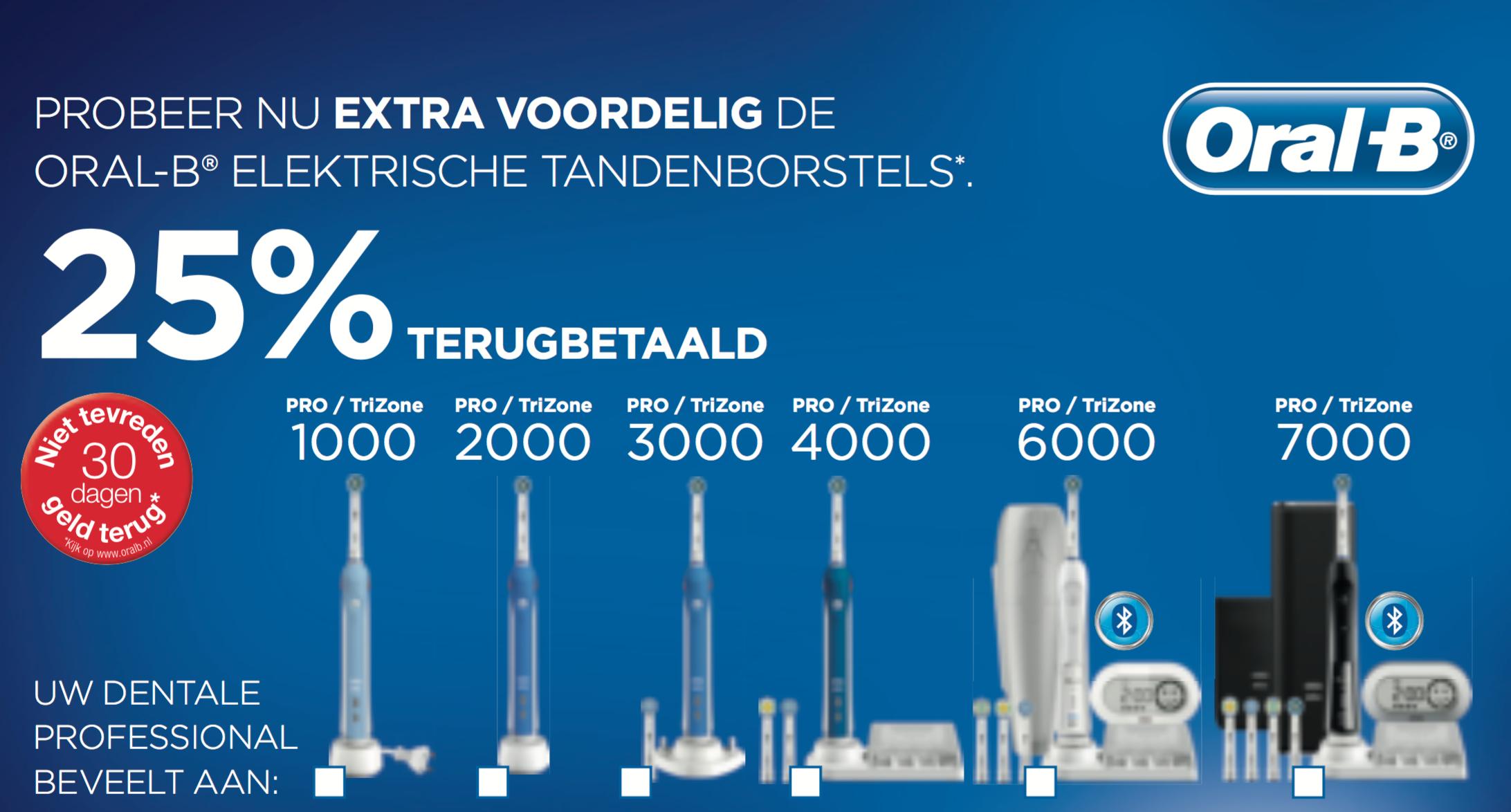 25% Korting Oral-B  : op TriZone / PRO 1000 2000 3000 4000 6000 7000